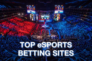 Top eSports Betting Sites 2018