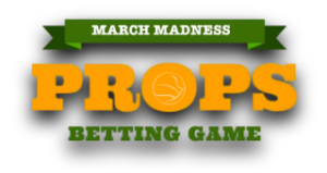 March Madness Proposition Bets