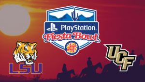 PLAYSTATION FIESTA BOWL – LSU Tigers vs. UCF Knights