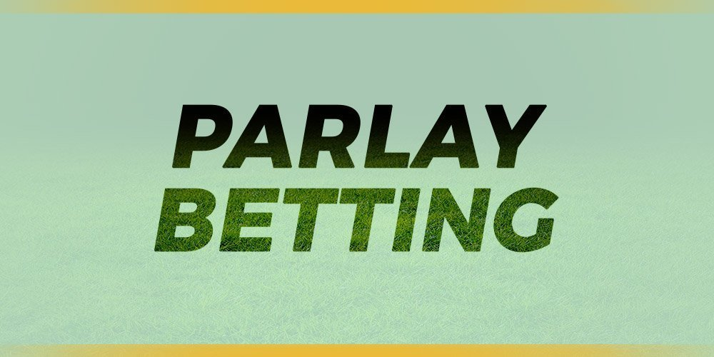 parlay betting systems