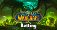 World Of Warcraft Betting - Best Betting Sites And Tournaments