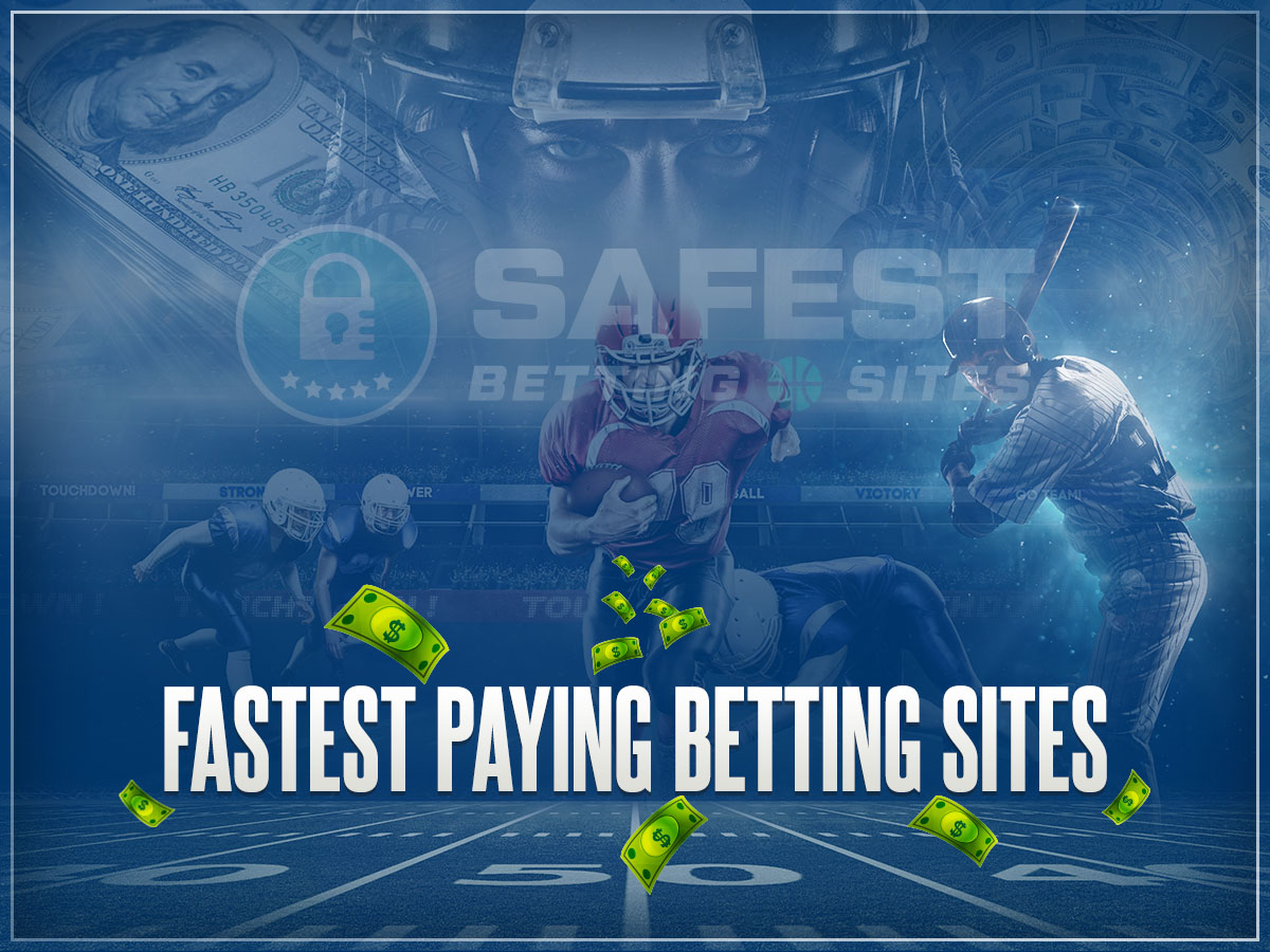 Fastest Paying Betting Sites