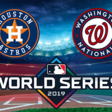2019 World Series - Houston Astros vs Washington Nationals Betting Odds and Pick