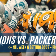 Lions Vs Packers NFL Week 6 Betting Odds And Pick