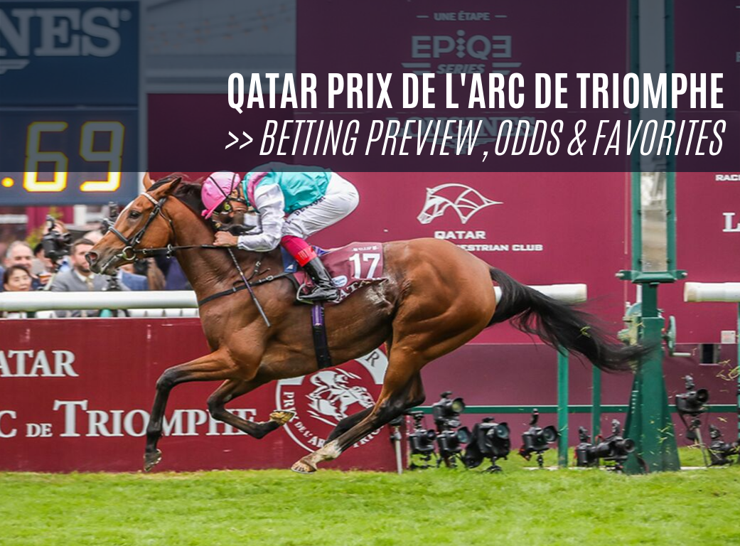Prix De L'arc De Triomphe Betting Preview, Odds & Favorites