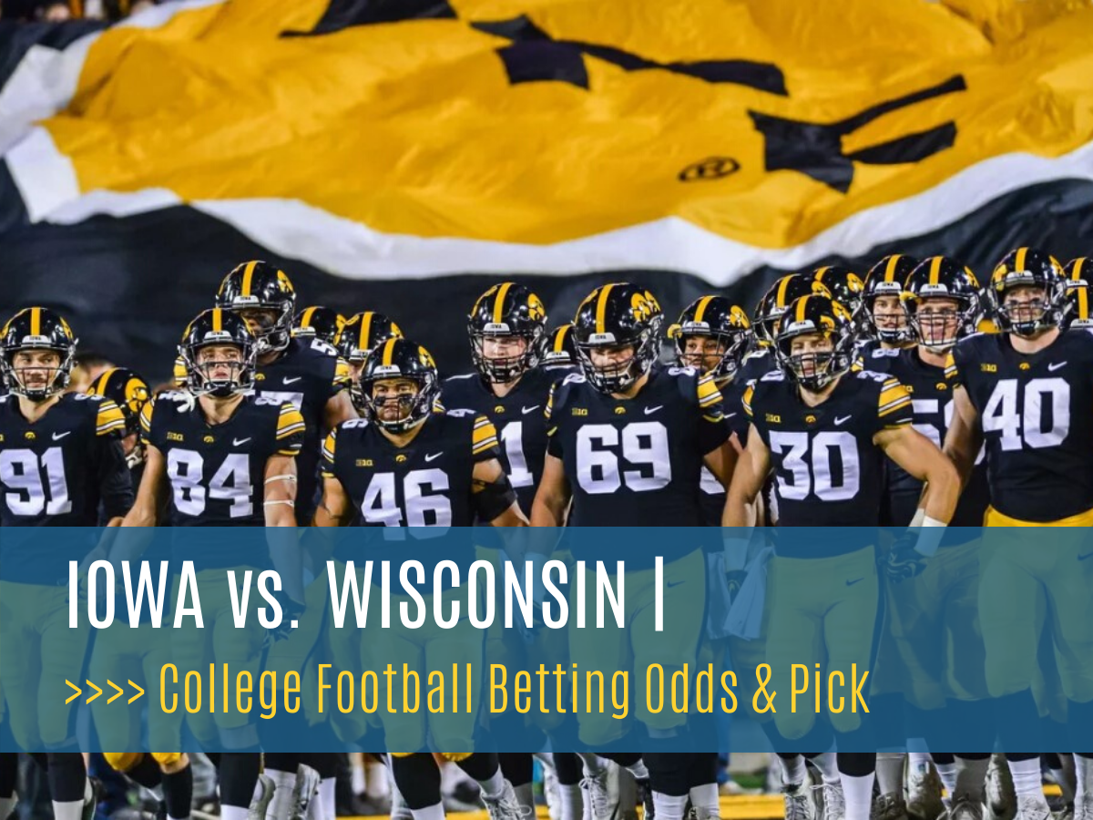 Iowa At Wisconsin Week 11 College Football Betting Odds And Picks
