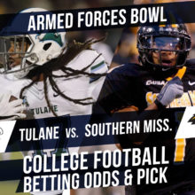 Betting on the Armed Forces Bowl: Tulane Vs Southern Miss Line & Pick