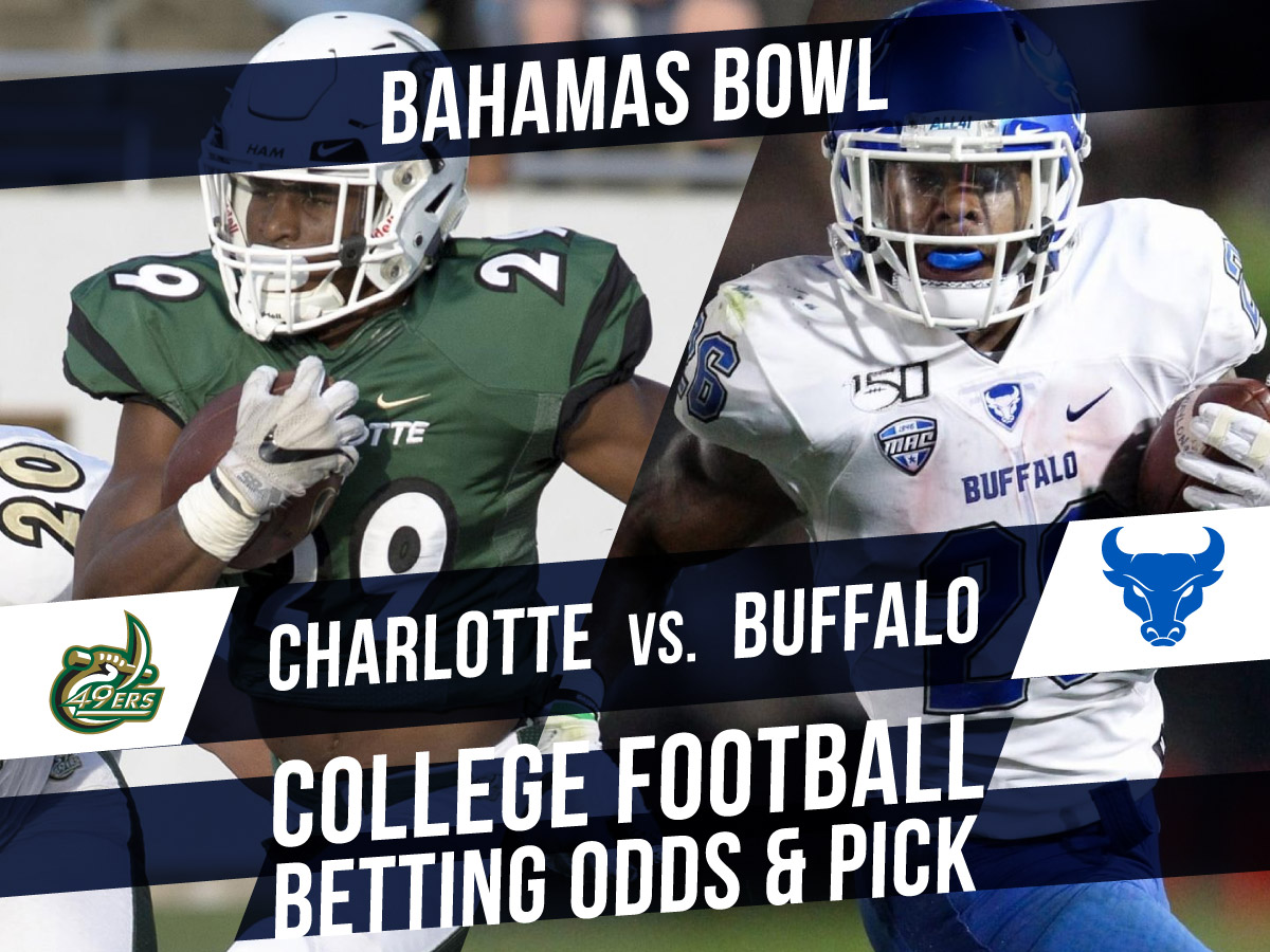 Bahamas Bowl 2019 Charlotte vs Buffalo Betting Line And Pick
