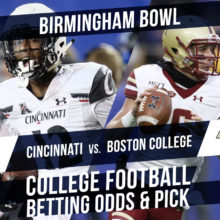Betting on the Birmingham Bowl: Cincinnati Vs. Boston College Betting Line & Pick