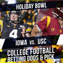 Betting on the Holiday Bowl: Iowa Vs. USC Betting Line & Pick