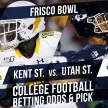 Betting on the Frisco Bowl: Kent State Vs. Utah State Betting Line & Pick