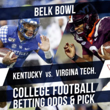 Betting on the Belk Bowl: Kentucky Vs. Virginia Tech Betting Line & Pick