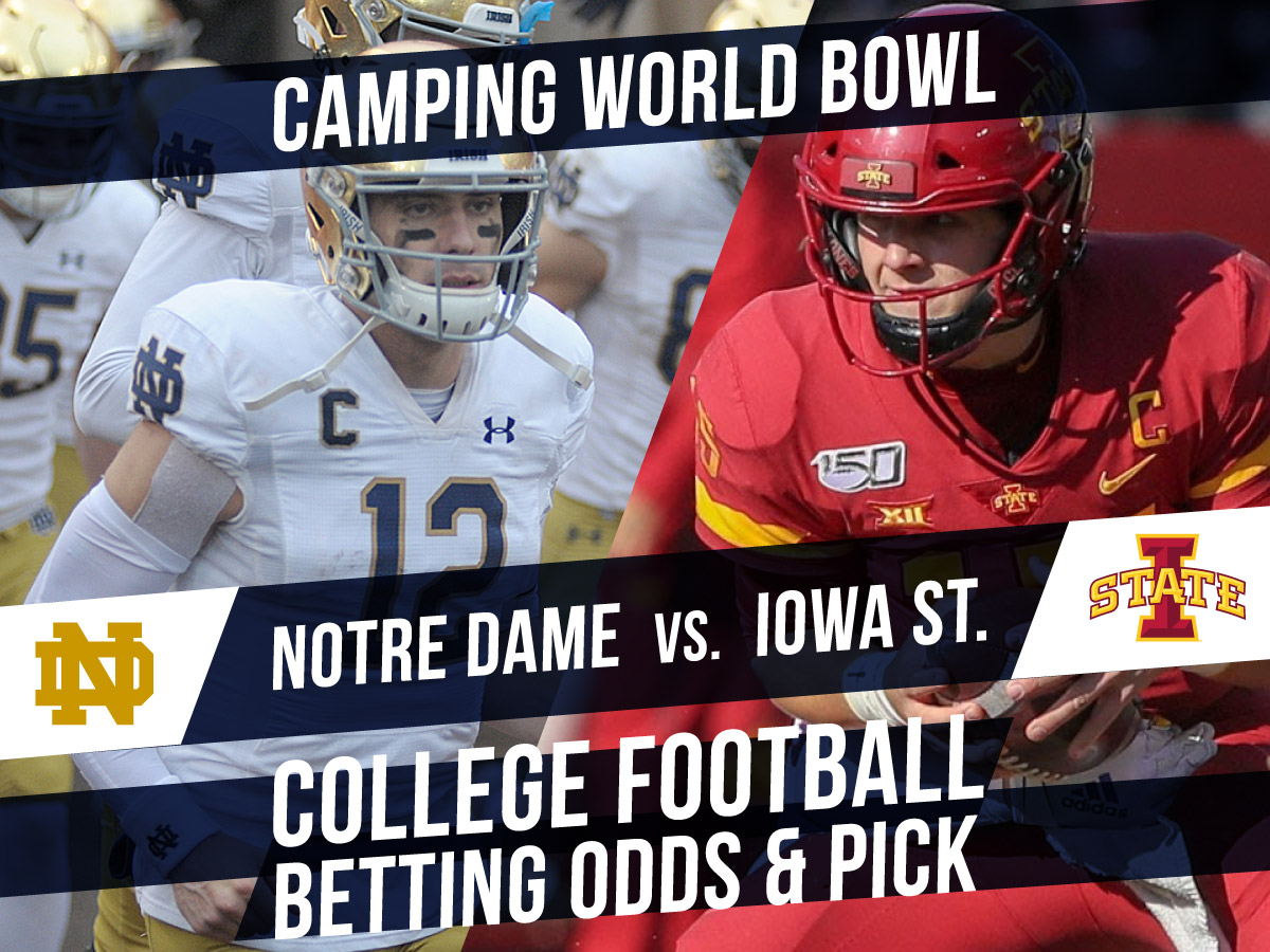 Betting on the Camping World Bowl: Notre Dame Vs. Iowa State Betting Line & Pick