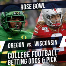 Betting on the Rose Bow: Oregon Vs. Wisconsin Betting Line & Pick