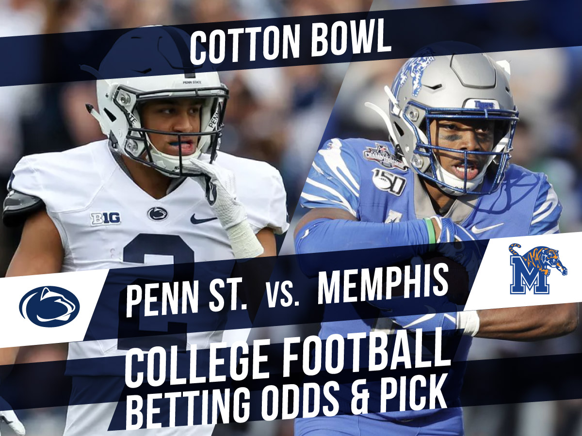 Betting on the Cotton Bowl: Penn State Vs. Memphis betting line & pick
