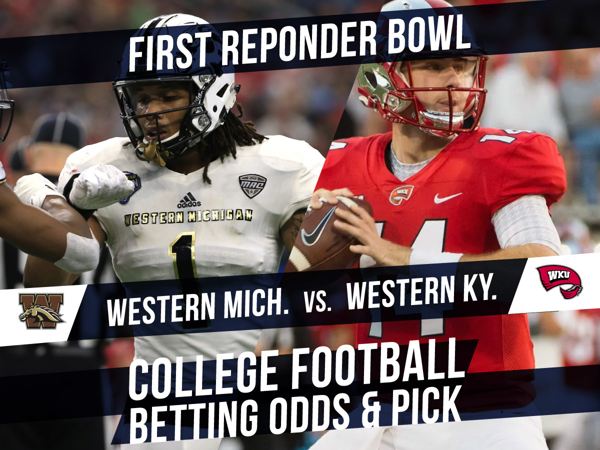 Betting on the First Responder Bowl: Western Michigan Vs. Western Kentucky Betting Line & Pick