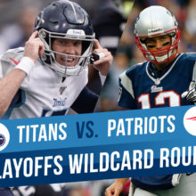 Titans Vs. Patriots NFL Wildcard Expert Betting Picks And Odds