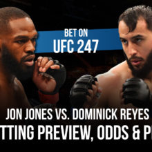 UFC 247 Jon Jones Vs. Dominick Reyes Betting Odds, Prediction & Pick