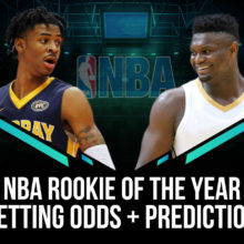 NBA Rookie Of The Year Betting Odds & Pick – Ja Morant and Zion Williamson