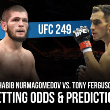 UFC 249 Khabib vs. Tony Betting Pick
