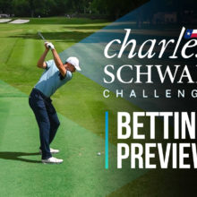 The Charles Schwab Challenge Betting Preview Odds And Tips