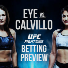 UFC Fight Night Jessica Eye Vs. Cynthia Calvillo - Betting Odds And Predictions