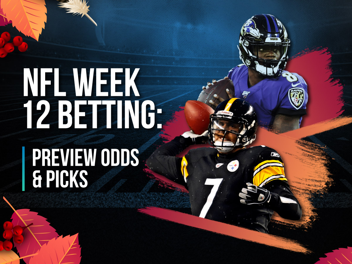 NFL Week 12 Preview Odds & Picks