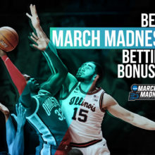 March madness betting bonuses