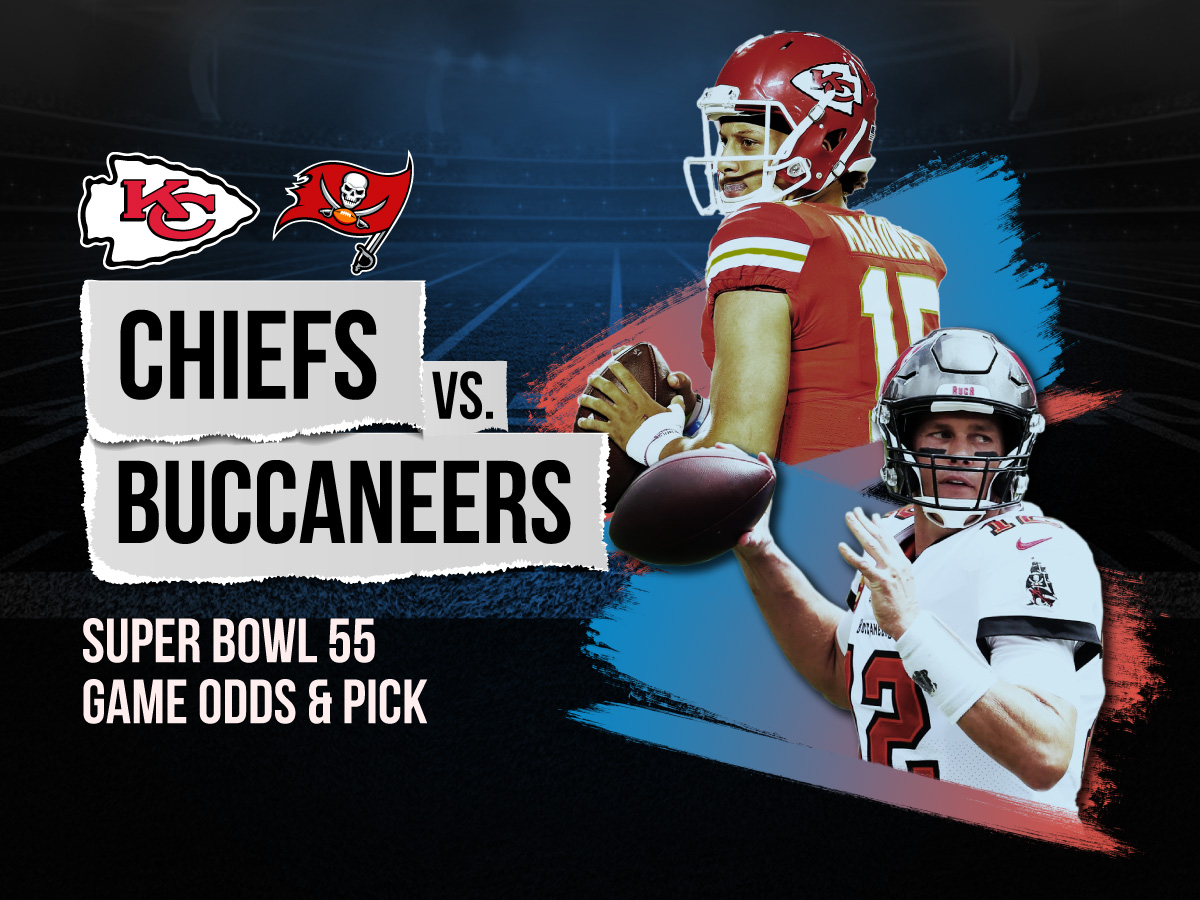 Super Bowl 55 Chiefs vs Buccaneers Betting Odds And Picks