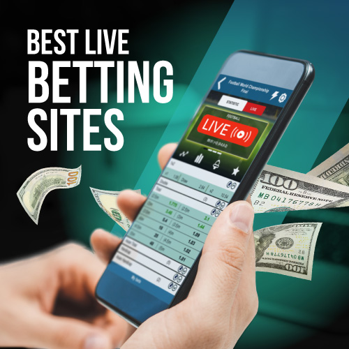 Best Live Betting Sites In 2021 | Top In-Play Betting Sportsbooks