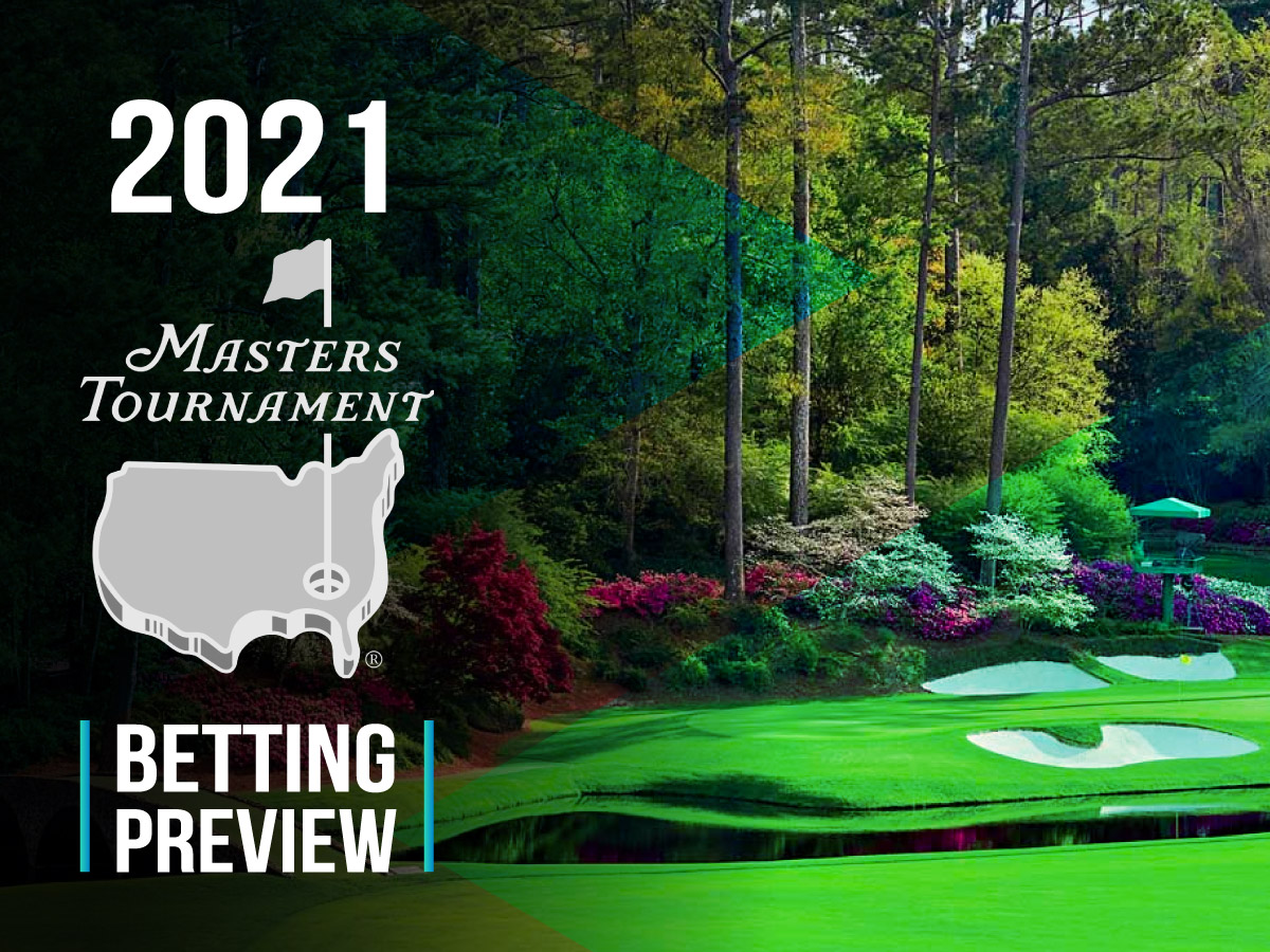 The Masters 2021 Tournament Betting Odds And Picks