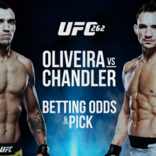 UFC 262 Oliveira vs Chandler Betting Prediction
