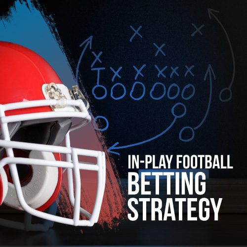 NFL In-play betting strategy