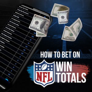 How To Bet On NFL Win Totals