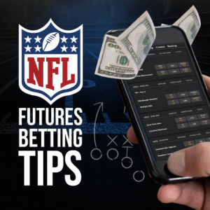 NFL Futures Betting Tips
