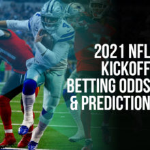 2021 NFL Kickoff Betting Odds And Prediction