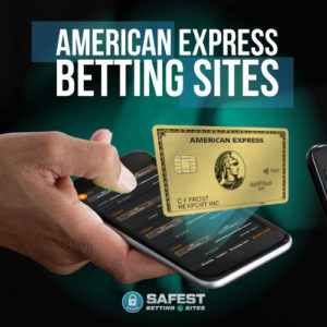Best American Express Betting Sites