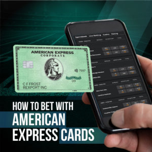How to bet on sports with Amex cards